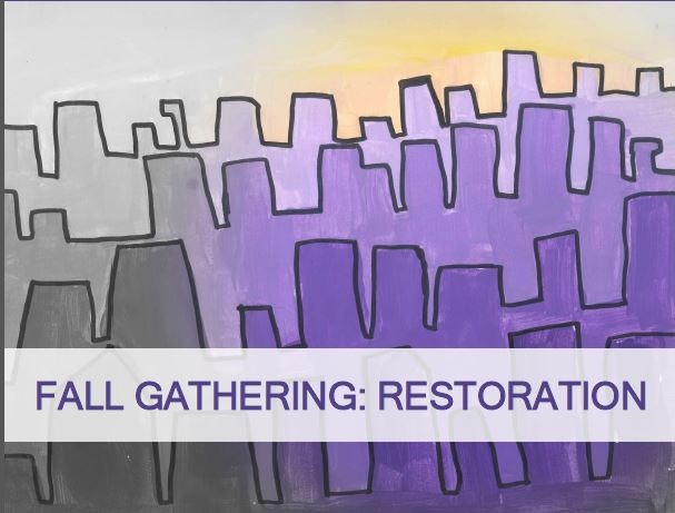 2016 fall gathering restoration